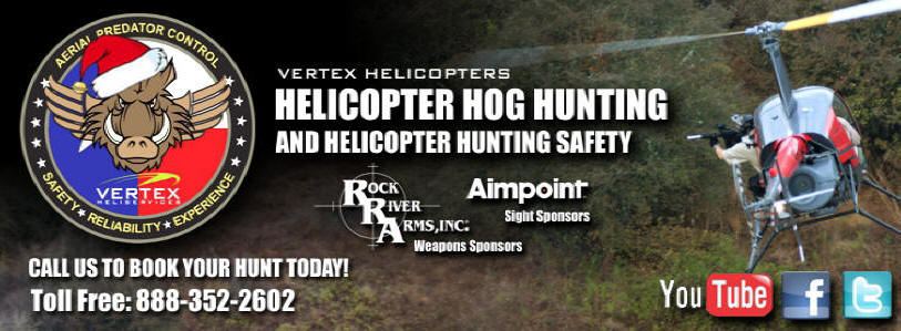 VERETX Helicopter Hog Hunting and Helicopter Hunting Safety Programs